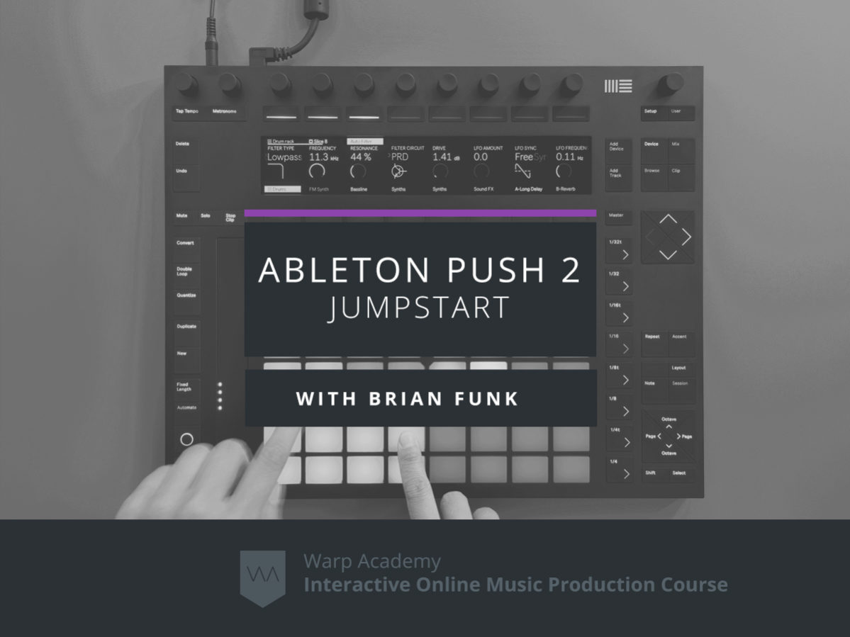 Ableton Live Push 2 Jumpstart