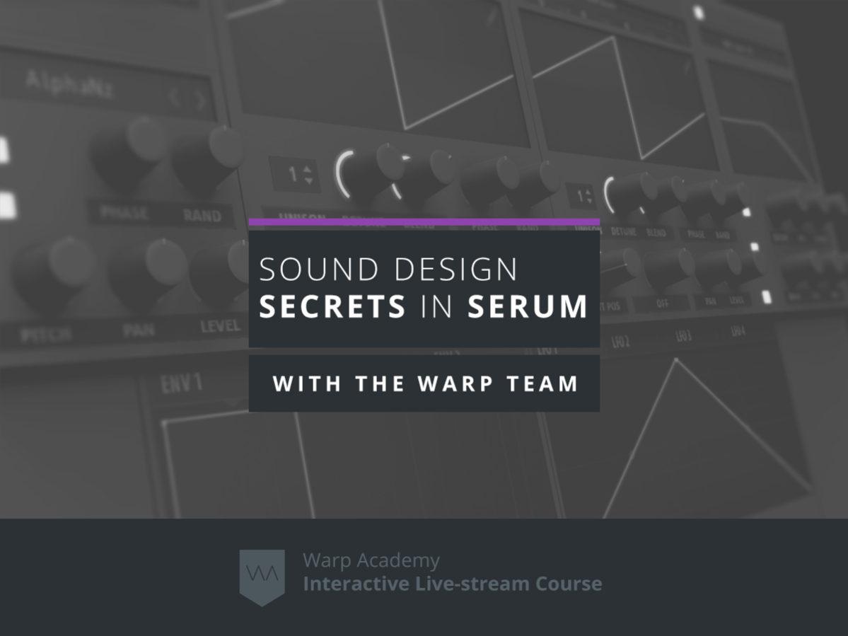 Sound Design Secrets in Serum