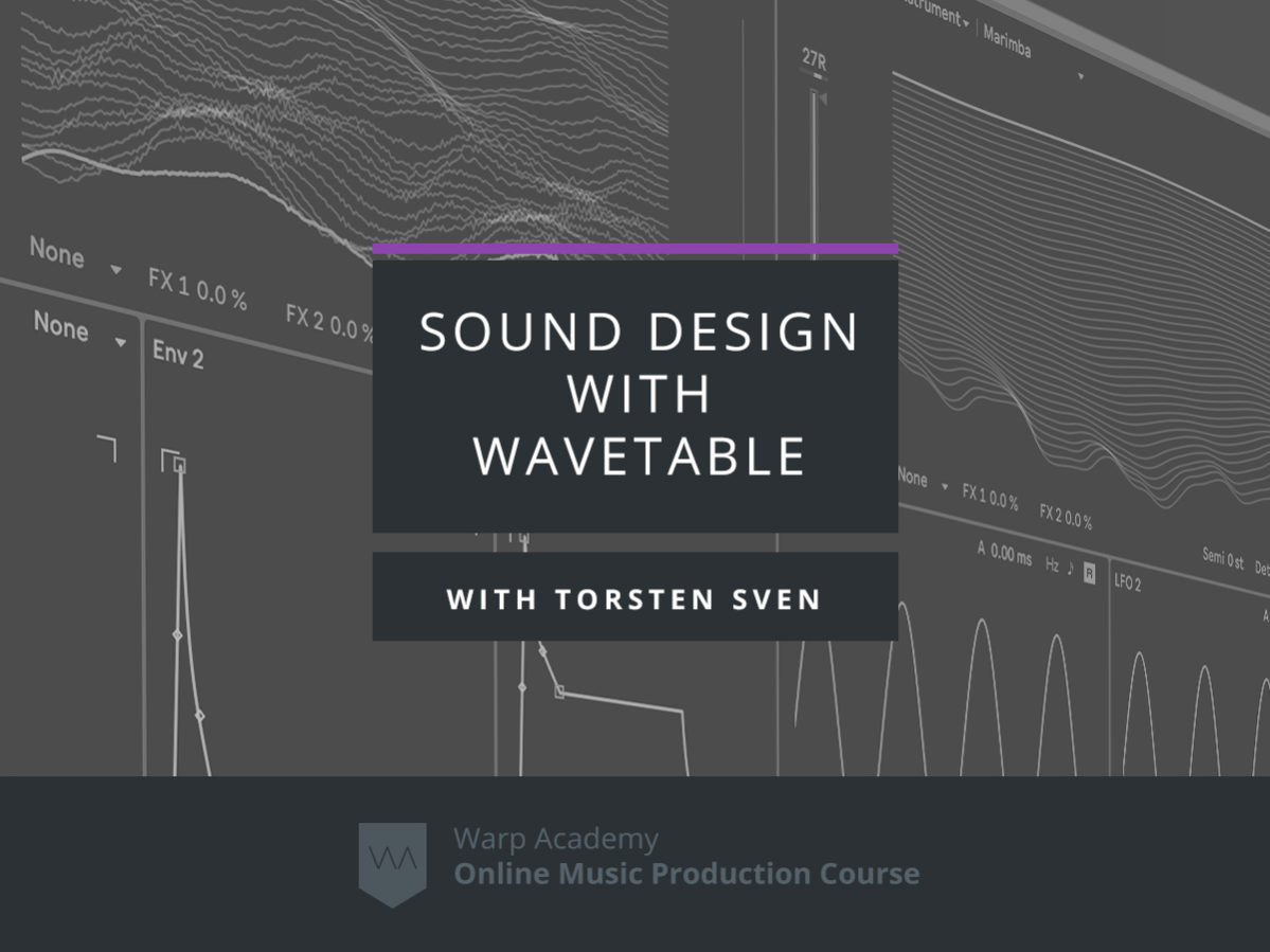 Sound Design with Wavetable