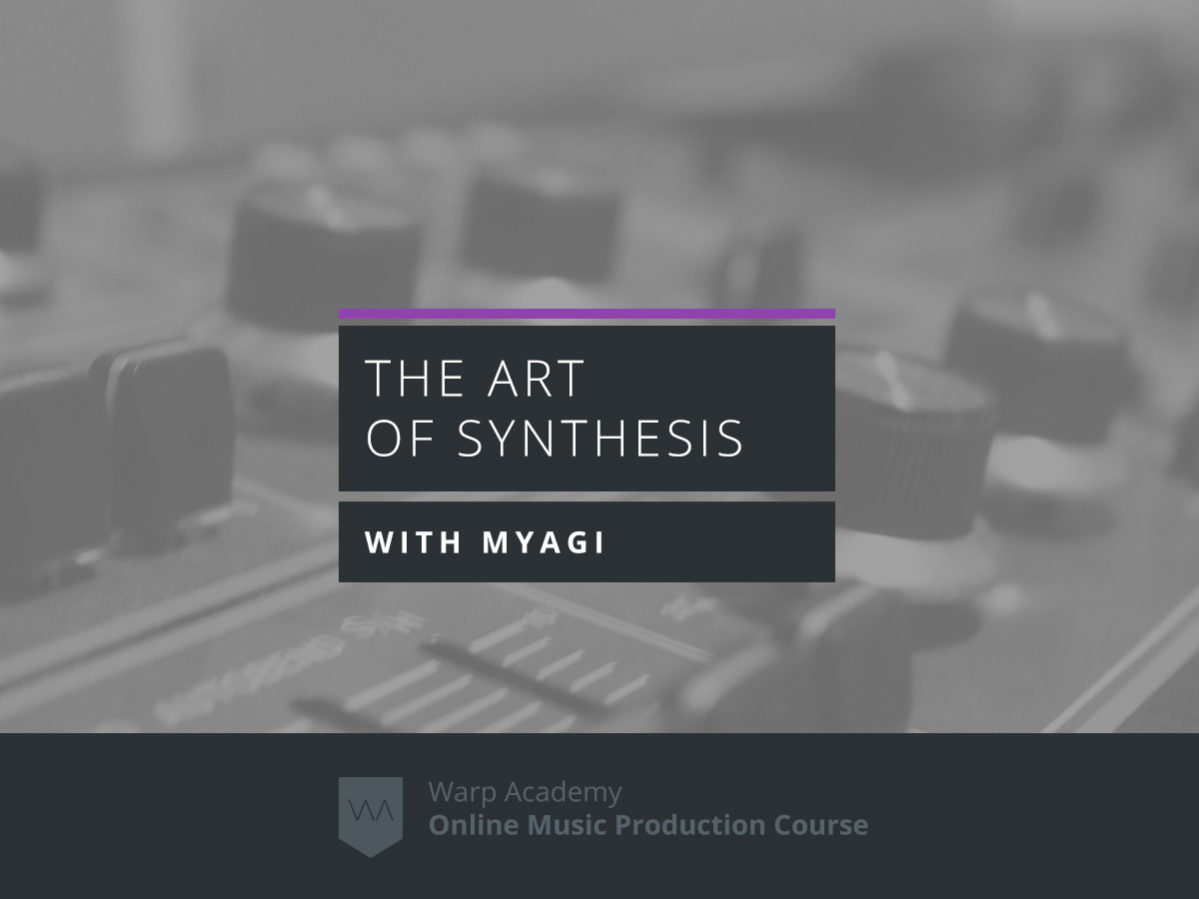 The Art of Synthesis Course