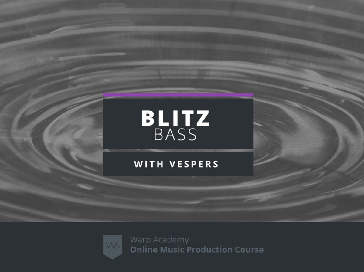 Blitz Bass Ableton Live Course