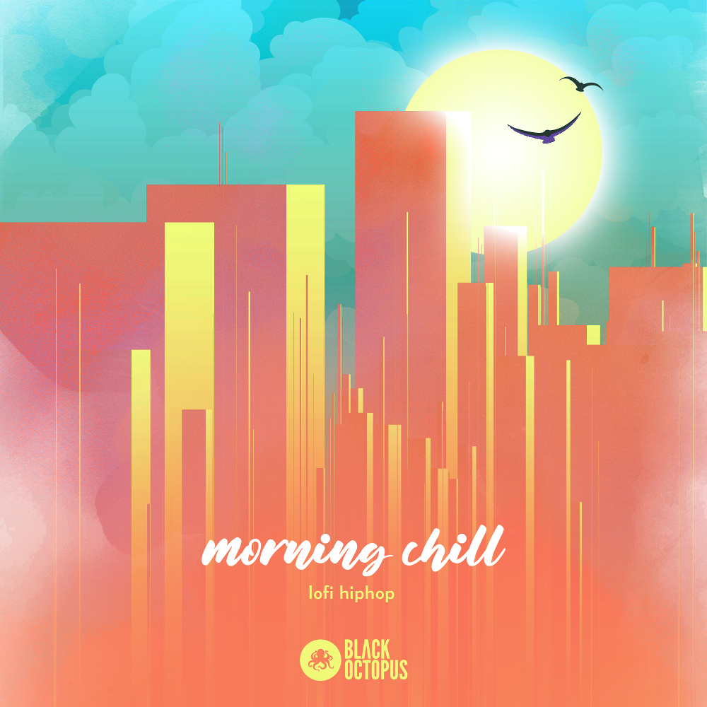 Black Octopus Sound | Morning Chill - Lofi Hip Hop