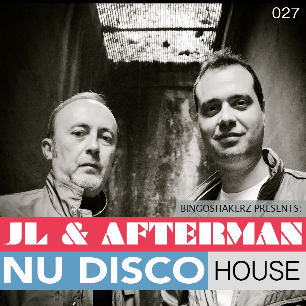 Bingoshakerz | JL & Afterman Nu Disco House