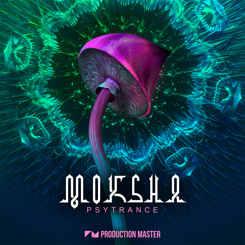 Production Master | Moksha - Psytrance