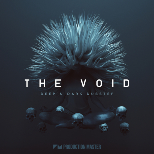 Production Master | The Void - Deep & Dark Dubstep