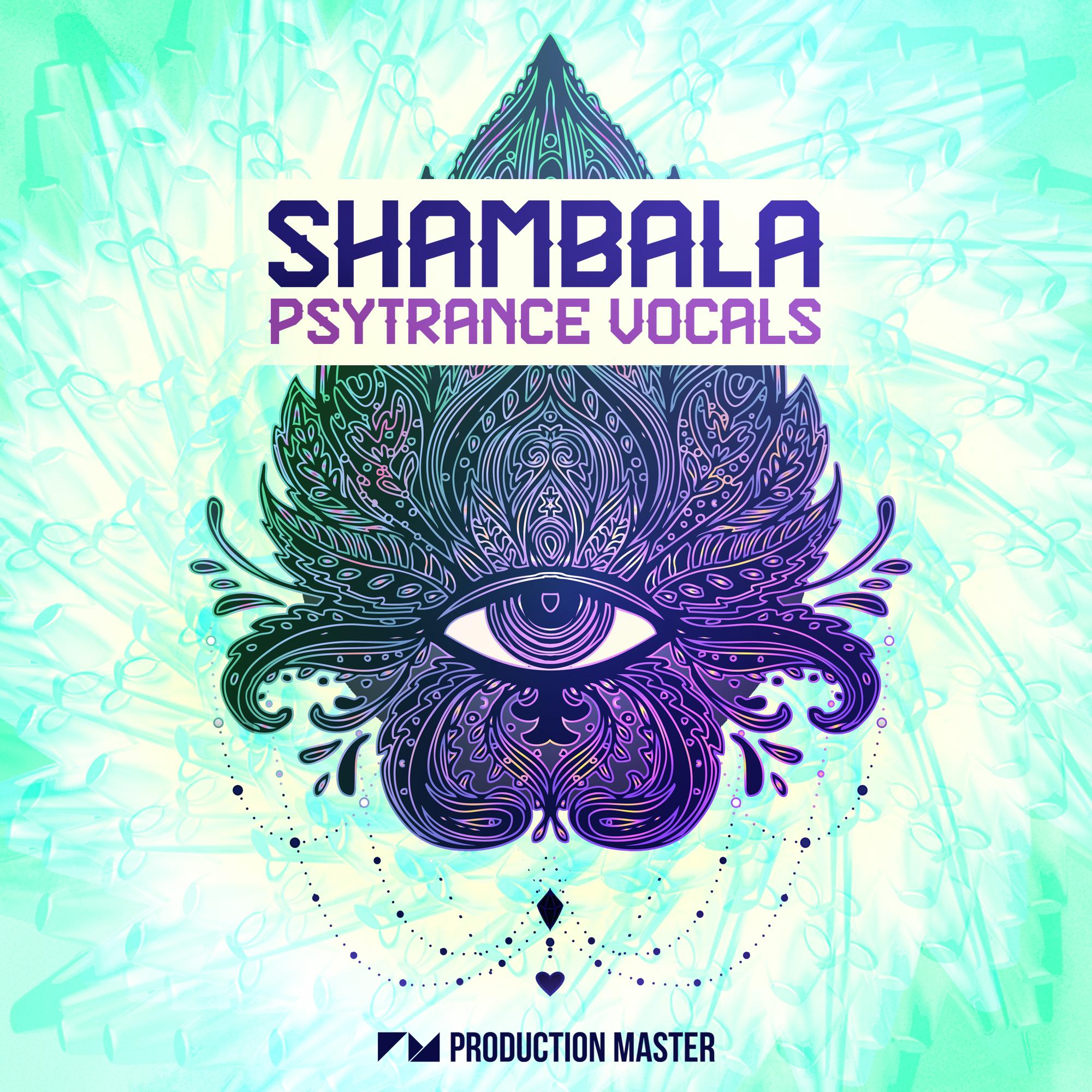 Production Master | Shambala - Psytrance Vocals