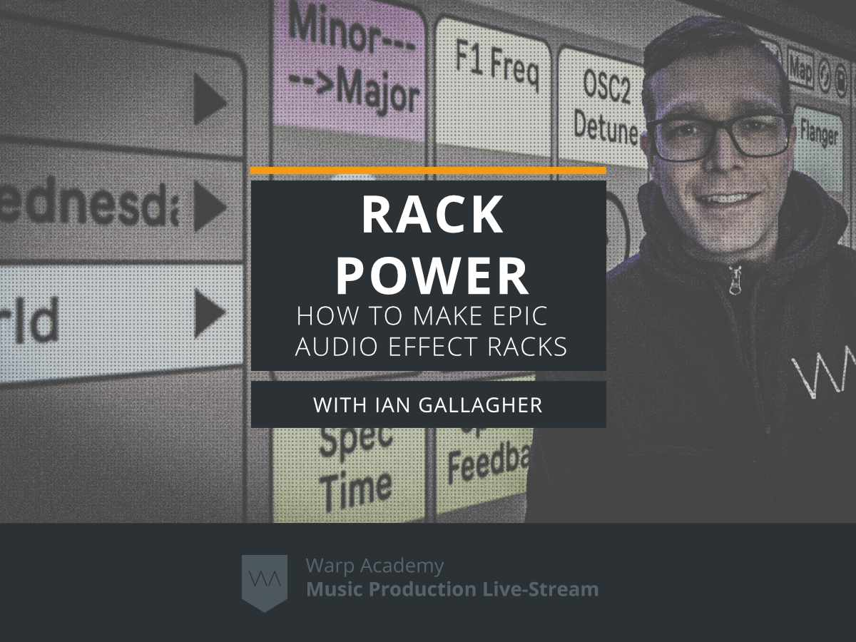 Rack Power | How to Make Epic Audio Effect Racks in Ableton Live Feature Image